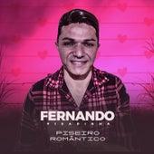 Piseiro Romântico by Fernando Pisadinha