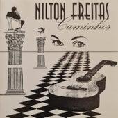 Caminhos de Nilton Freitas