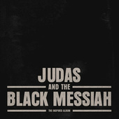 Judas and the Black Messiah: The Inspired Album by Various Artists