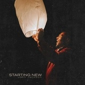 Starting New de John Jackson