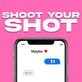 Shoot Your Shot de Various Artists