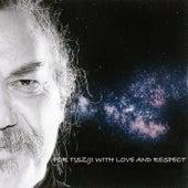 For Tisziji With Love And Respect von Dave Liebman