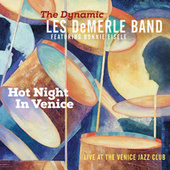 Hot Night in Venice by The Dynamic Les DeMerle Band