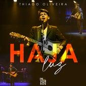Haja Luz by Thiago