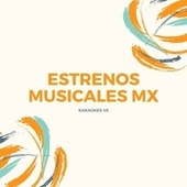 Karaokes V6 de Estrenos Musicales MX