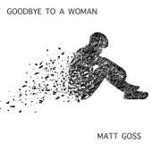 Goodbye to a Woman (Robert Miles Remix) de Matt Goss