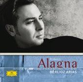 Berlioz: Arias von Roberto Alagna