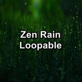 Zen Rain Loopable by Thunderstorm Sound Bank