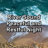 River Sound Peaceful and Restful Night de Water Sound Natural White Noise