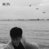 all too late von Ron
