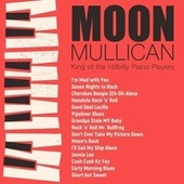 King of the Hillbilly Piano Players von Moon Mullican