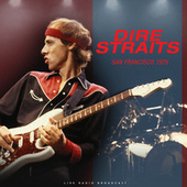 San Francisco 1979 (live) by Dire Straits