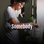 Somebody by Various Artists