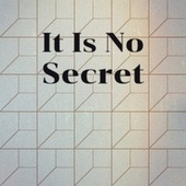 It Is No Secret by Various Artists
