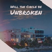 Will the Circle be Unbroken by Various Artists