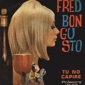 Tu no capire de Fred Bongusto