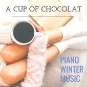 A Cup of Chocolat Piano Winter Music de Various Artists