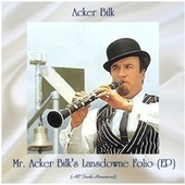 Mr. Acker Bilk's Lansdowne Folio (EP) (All Tracks Remastered) by Acker Bilk
