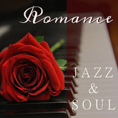 Romance Jazz & Soul Mix by Various Artists