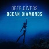 Ocean Diamonds by Deep Divers