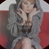 Are You Lonesome Tonight de Various Artists