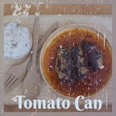 Tomato Can by Various Artists
