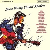 Some Pretty Decent Rockers by Tommy Roe
