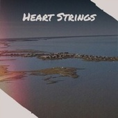 Heart Strings by Various Artists