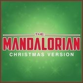 The Mandalorian Theme (Christmas Version) van L'orchestra Cinematique