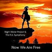 Now We Are Free by Night Water Project