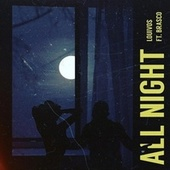 All Night (feat. Brasco) van LouiVos