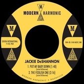 Put My Baby Down / The Foolish One by Jackie DeShannon
