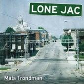 Lone Jac by Mats Trondman