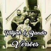 Versões by Talijah