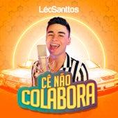 Cê Não Colabora de Léo Santtos