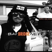 Bay Bridgene$$ by V1c