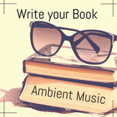 Write your Book : Ambient Music de Various Artists