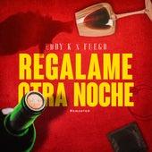 Regálame Otra Noche (Remaster) by Eddy-K