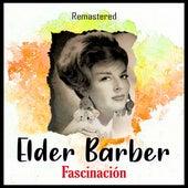 Fascinación (Remastered) de Elder Barber