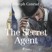 The Secret Agent von Joseph Conrad