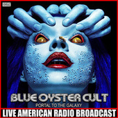 Portal To The Galaxy (Live) de Blue Oyster Cult