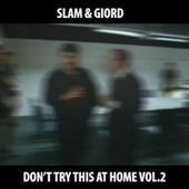 Don't Try This at Home Vol.2 - Instrumentals by Slam