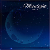 Moonlight Vibes: Night Melodies to Chill and Relax von Ibiza Chill Out