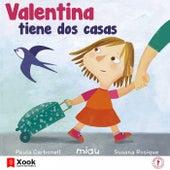 Valentina Tiene Dos Casas de Paula Carbonell