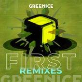 First (Remixes) von Green Ice