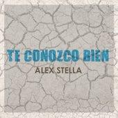 Te Conozco Bien de Alex Stella