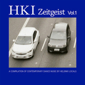 Hki Zeitgeist Vol. 1 – a Compilation of Contemporary Dance Music by Helsinki Locals by Various Artists