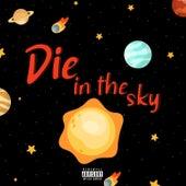 Die In The Sky de Lil Skydie