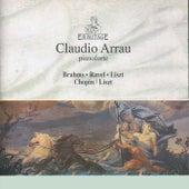 Claudio Arrau: Brahms, Ravel, Liszt, Chopin/Liszt von Claudio Arrau