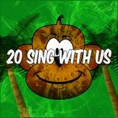 20 Sing with Us de Canciones Para Niños
